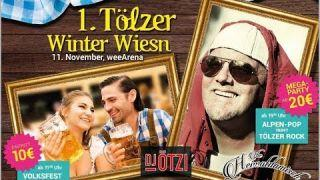 Auf geht's zur 1.Tölzer Winter Wiesn am 11. November 2017