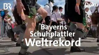 Schuhplatteln-Weltrekord: 1.300 Plattler schaffen die Sensation | Schwaben & Altbayern | BR