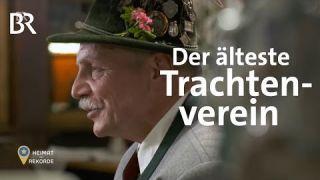 Der älteste Trachtenverein in Bayern   Bayrischzell   Heimat der Rekorde   BR